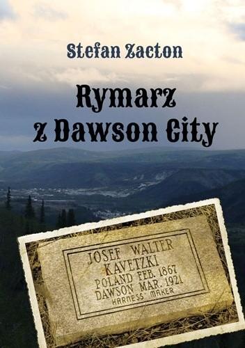 Okładka książki Rymarz z Dawson City