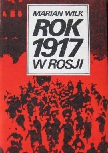Okładka książki Rok 1917 w Rosji.