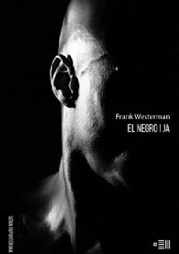 Okładka książki El Negro i ja
