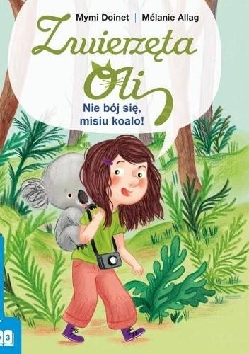 Okładka książki Nie bój się, misiu koalo!