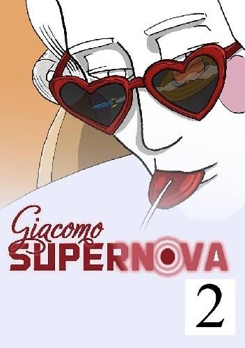 Okładka książki Giacomo Supernova. Raptus Puellae