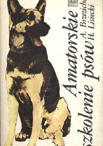 Okładka książki Amatorskie szkolenie psów