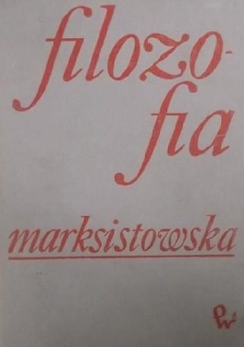 Okładka książki Filozofia Marksistowska
