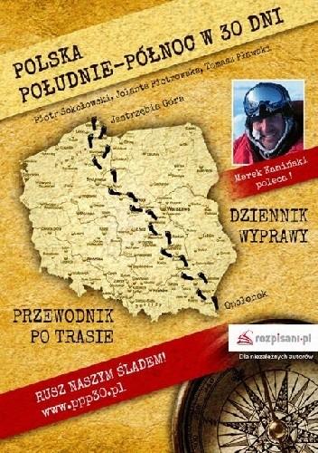 Okładka książki Polska Południe-Północ w 30 dni