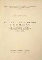 Życie polityczne w Atenach V i IV w. przed n.e. w ocenie krytycznej współczesnych autorów ateńskich