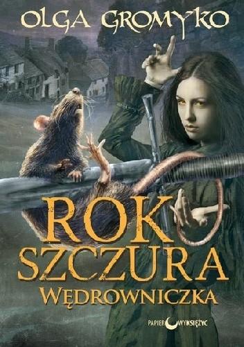 Okładka książki Rok szczura. Wędrowniczka