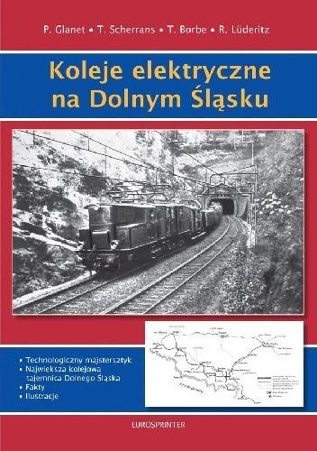 Okładka książki Koleje elektryczne na Dolnym Śląsku 1911-1945