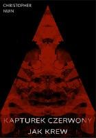 Kapturek czerwony jak krew