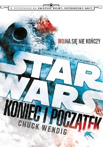 Okładka książki Star Wars: Koniec i Początek