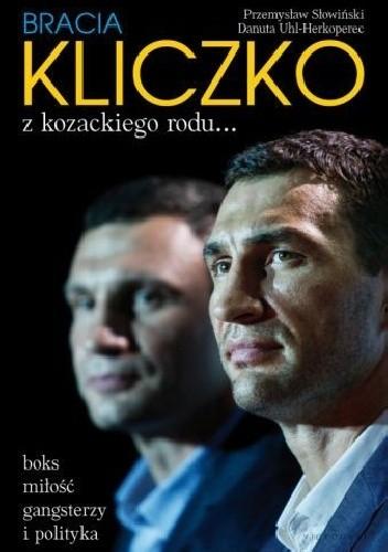 Okładka książki Bracia Kliczko. Z kozackiego rodu...