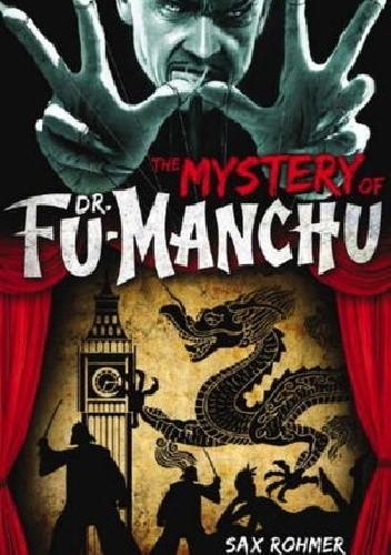 Okładka książki The Mystery of Dr. Fu-Manchu