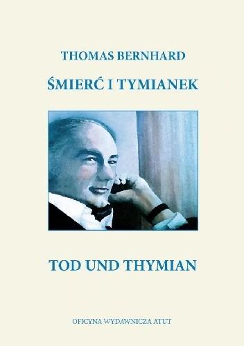Okładka książki Śmierć i tymianek / Tod und Thymian