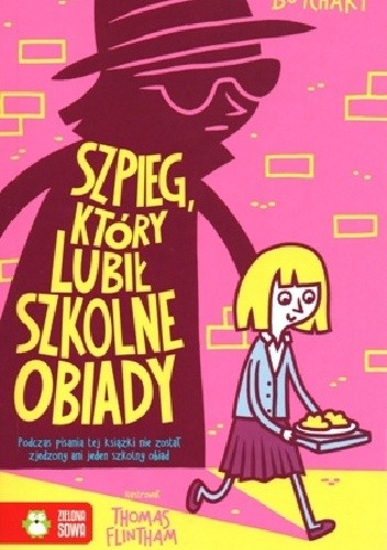 Okładka książki Szpieg, który lubił szkolne obiady