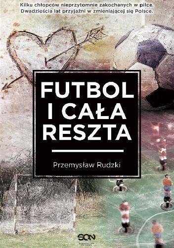 Okładka książki Futbol i cała reszta