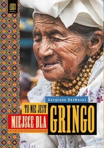 Okładka książki To nie jest miejsce dla gringo