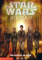Jedi Quest: The School of Fear