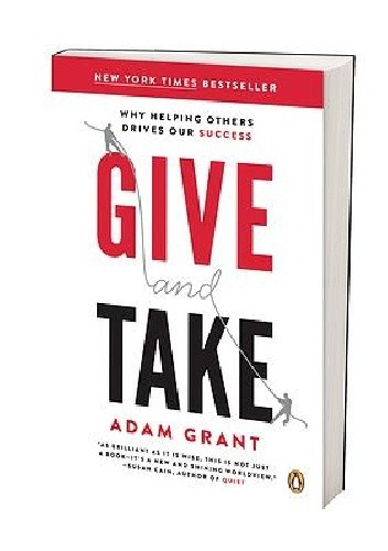 Okładka książki Give and Take: Why Helping Others Drives Our Success