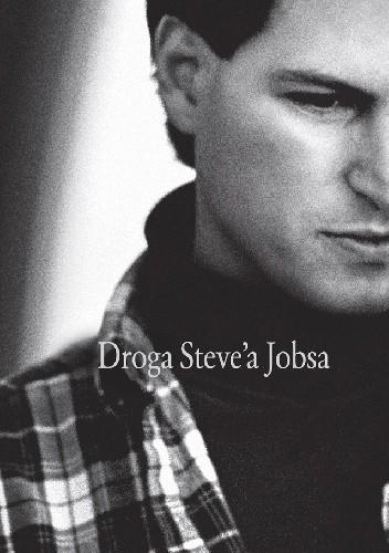 Okładka książki Droga Steve'a Jobsa