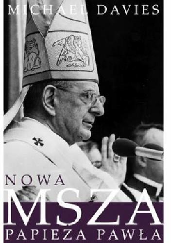 Okładka książki Nowa Msza papieża Pawła