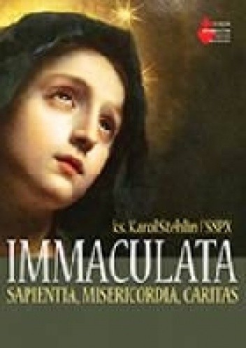 Okładka książki IMMACULATA. Sapientia, Misericordia, Caritas