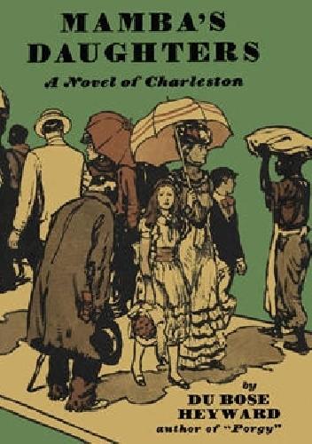 Okładka książki Mamba's Daughters: A Novel of Charleston