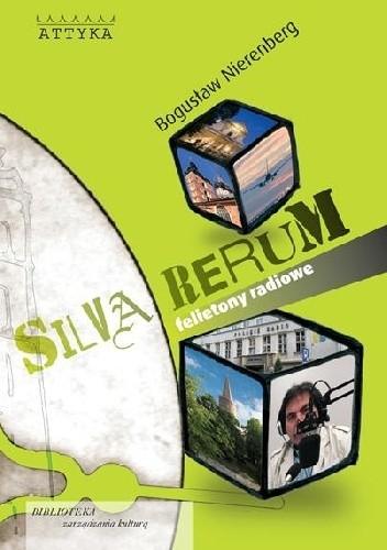 Okładka książki Silva rerum. Felietony radiowe