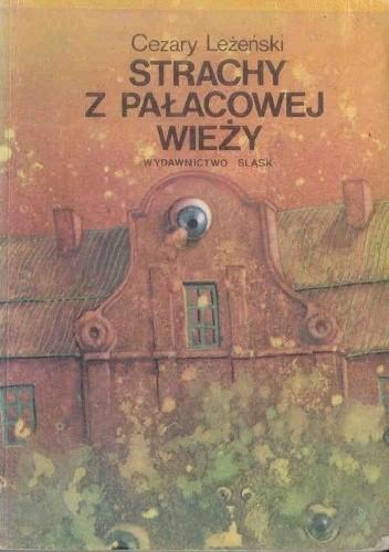 Okładka książki Strachy z Pałacowej Wieży czyli Filip detektywem