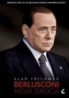 Berlusconi. Moja droga.