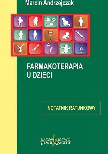 Okładka książki Farmakoterapia u dzieci - notatnik ratunkowy
