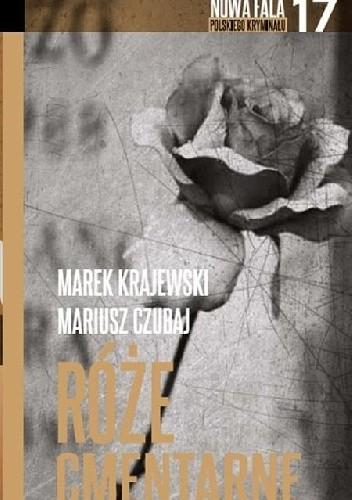 Okładka książki Róże cmentarne