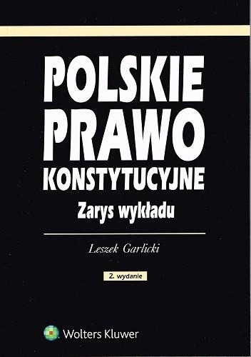 Okładka książki Polskie prawo konstytucyjne. Zarys wykładu