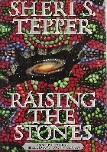 Okładka książki Raising the Stones