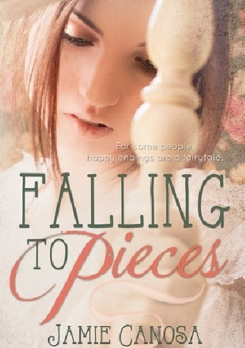 Okładka książki Falling to Pieces