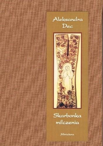 Okładka książki Skarbonka milczenia