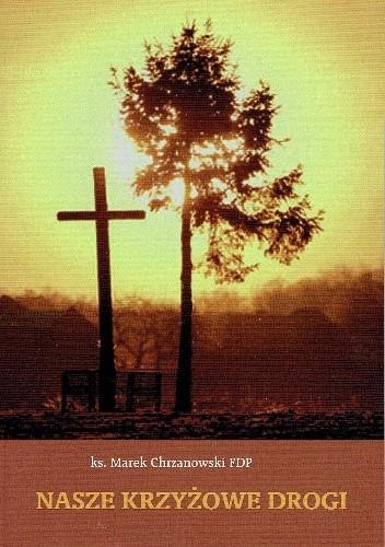 Okładka książki Nasze krzyżowe drogi