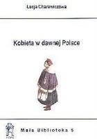 Kobieta w dawnej Polsce