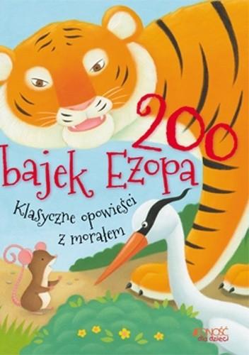 Okładka książki 200 bajek Ezopa. Klasyczne opowieści z morałem