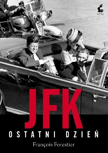Okładka książki JFK. Ostatni dzień