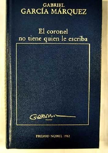 Okładka książki El coronel no tiene quien le escriba