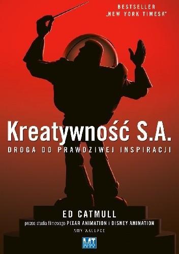 Okładka książki Kreatywność S.A. Droga do prawdziwej inspiracji