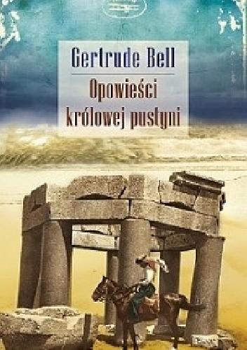 Okładka książki Opowieści królowej pustyni