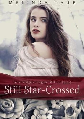 Okładka książki Still Star-Crossed
