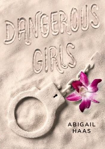 Okładka książki Dangerous Girls