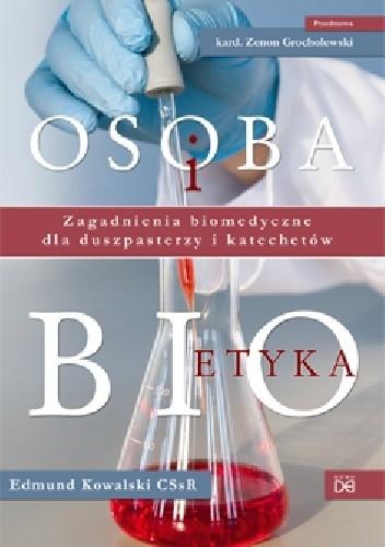 Okładka książki Osoba i bioetyka