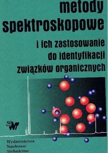 Okładka książki Metody spektroskopowe i ich zastosowanie do identyfikacji związków organicznych