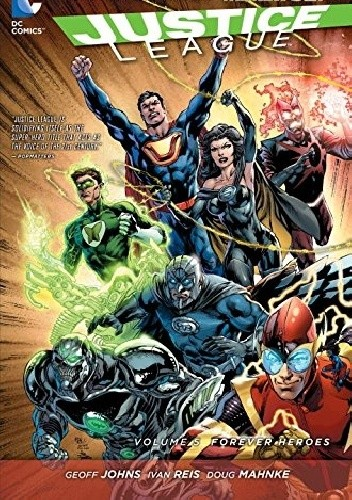 Okładka książki Justice League Volume 5: Forever Heroes