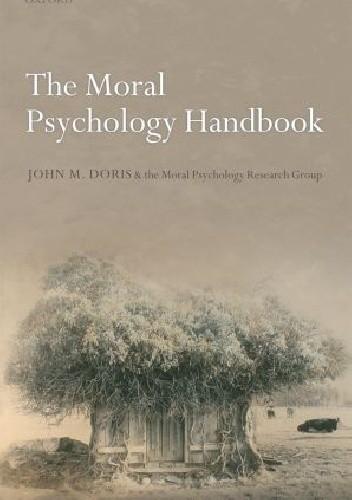 Okładka książki The Moral Psychology Handbook