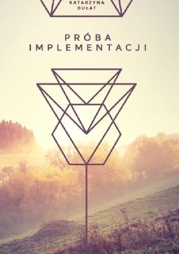 Okładka książki Próba implementacji