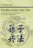 Sztuka Wojny Sun Tzu - Jak Starożytne Wskazówki Wykorzystać W Codziennych Zmaganiach