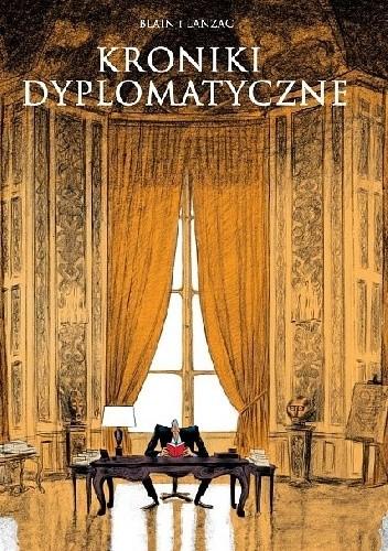 Okładka książki Kroniki dyplomatyczne
